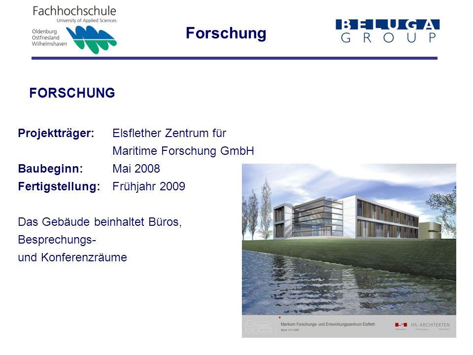 Forschung FORSCHUNG Projektträger: Elsflether Zentrum für