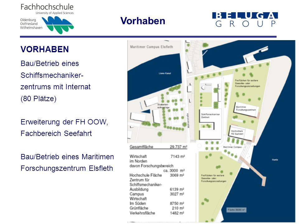 Vorhaben VORHABEN Bau/Betrieb eines Schiffsmechaniker-