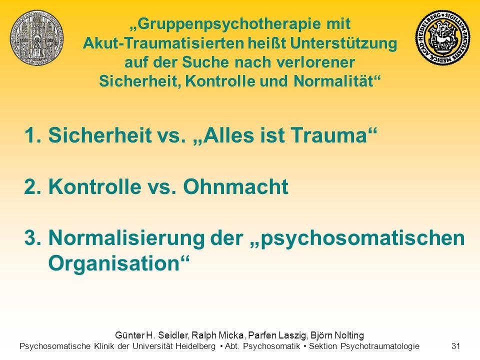 """Sicherheit vs. """"Alles ist Trauma Kontrolle vs. Ohnmacht"""