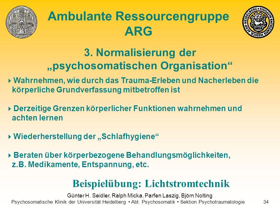 """3. Normalisierung der """"psychosomatischen Organisation"""