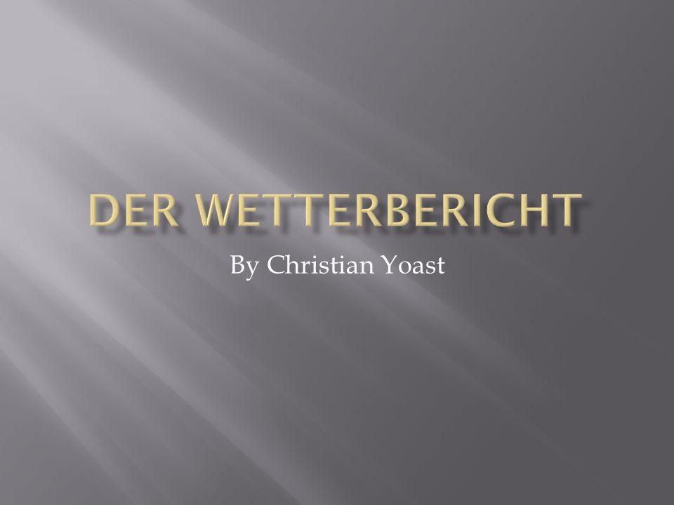 Der Wetterbericht By Christian Yoast