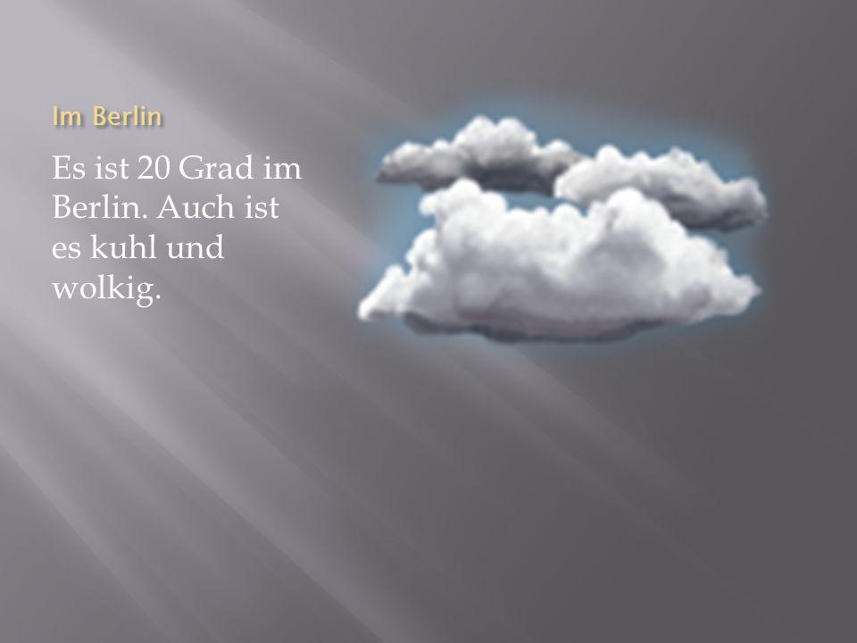Es ist 20 Grad im Berlin. Auch ist es kuhl und wolkig.