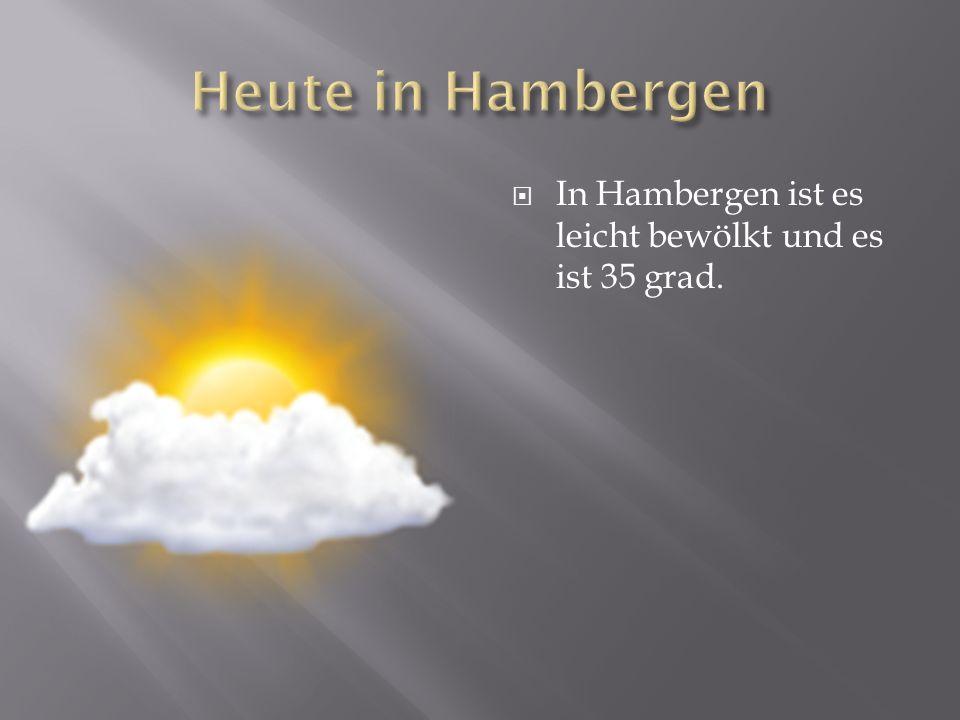 Heute in Hambergen In Hambergen ist es leicht bewölkt und es ist 35 grad.