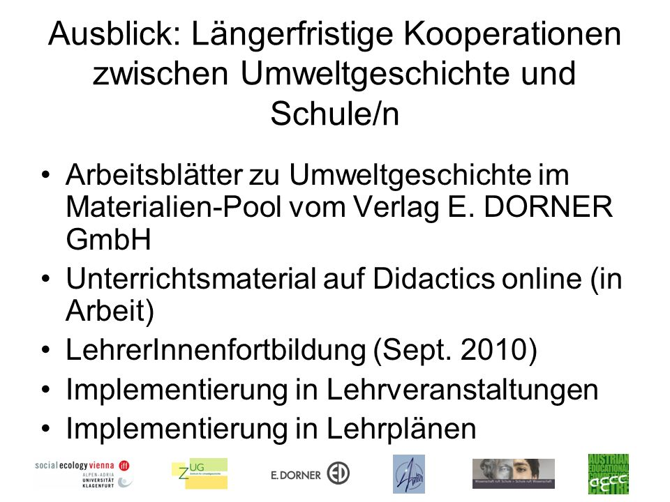 Ausblick: Längerfristige Kooperationen zwischen Umweltgeschichte und Schule/n