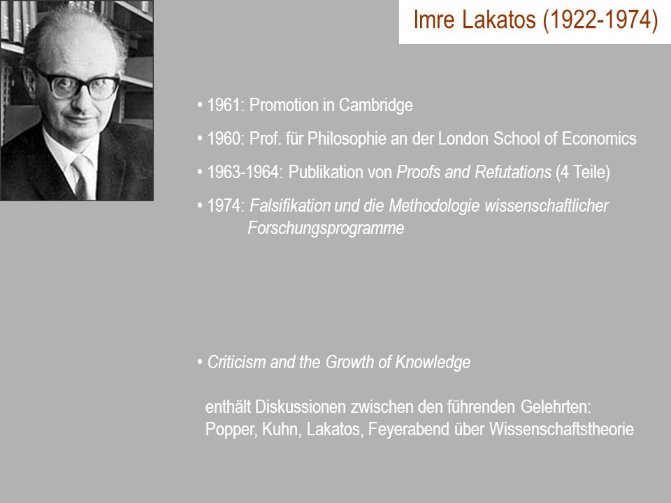 Imre Lakatos (1922-1974) 1961: Promotion in Cambridge