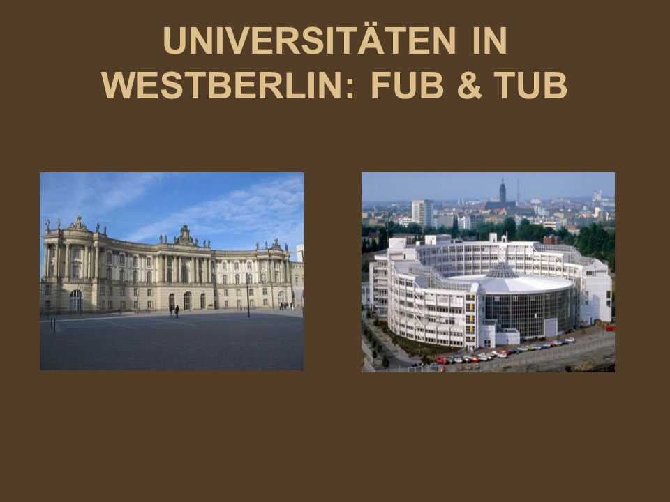 UNIVERSITÄTEN IN WESTBERLIN: FUB & TUB