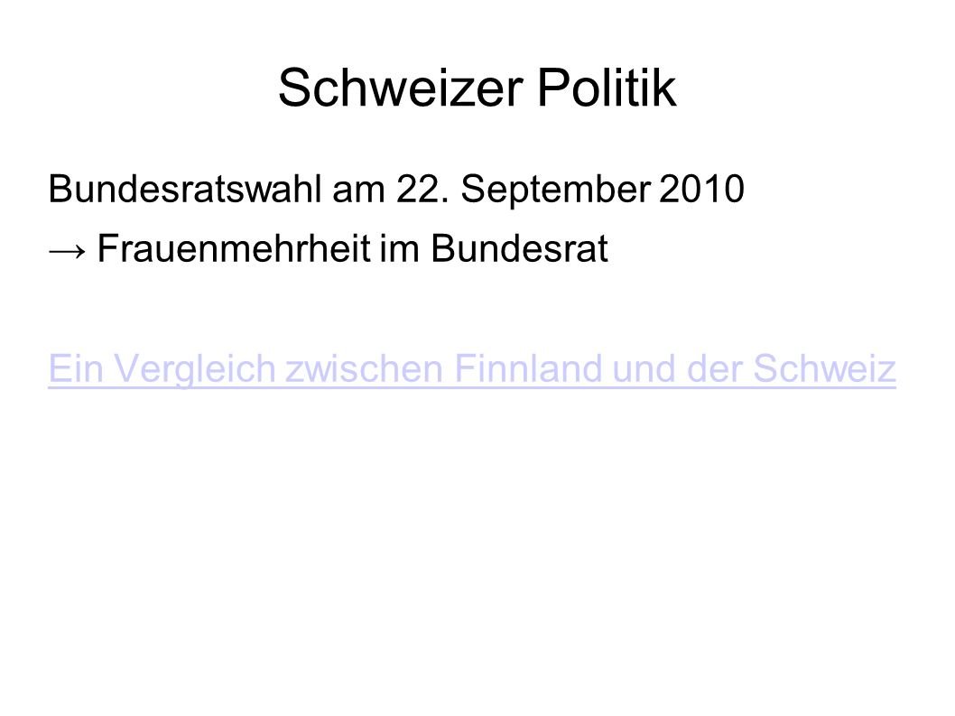 Schweizer Politik Bundesratswahl am 22. September 2010