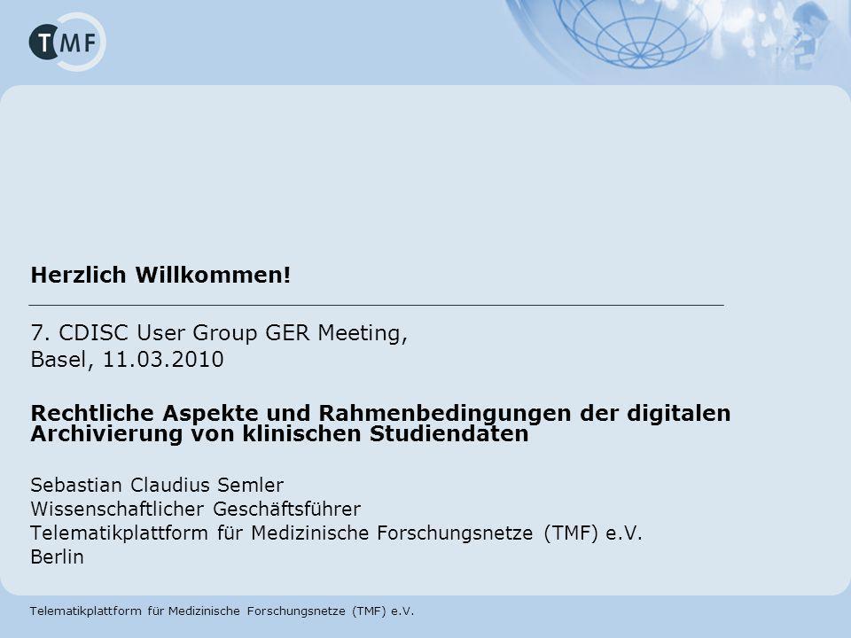 Herzlich Willkommen! 7. CDISC User Group GER Meeting,