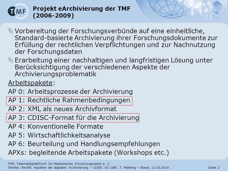 Projekt eArchivierung der TMF (2006-2009)