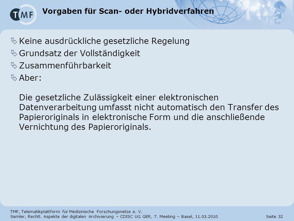 Vorgaben für Scan- oder Hybridverfahren