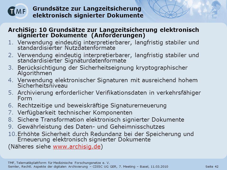 Grundsätze zur Langzeitsicherung elektronisch signierter Dokumente