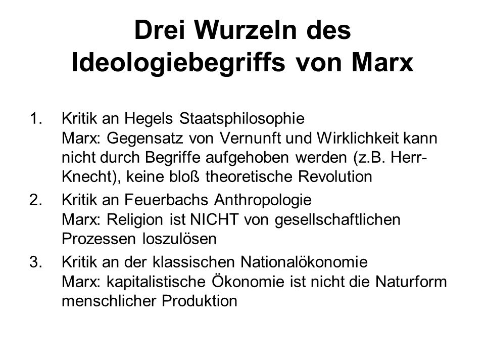 Drei Wurzeln des Ideologiebegriffs von Marx