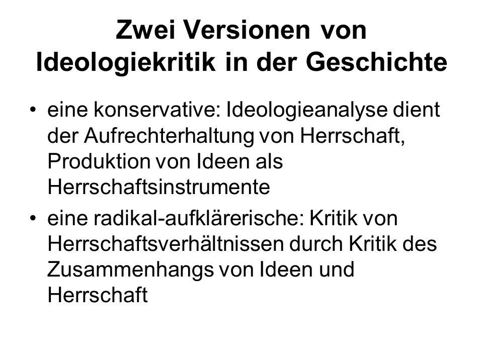 Zwei Versionen von Ideologiekritik in der Geschichte