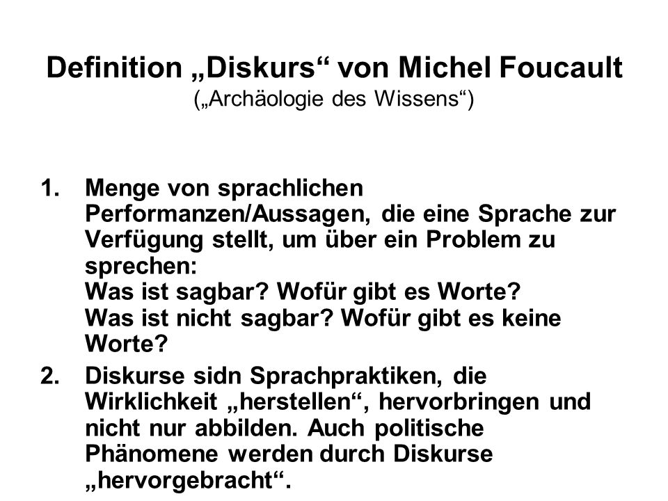 "Definition ""Diskurs von Michel Foucault (""Archäologie des Wissens )"