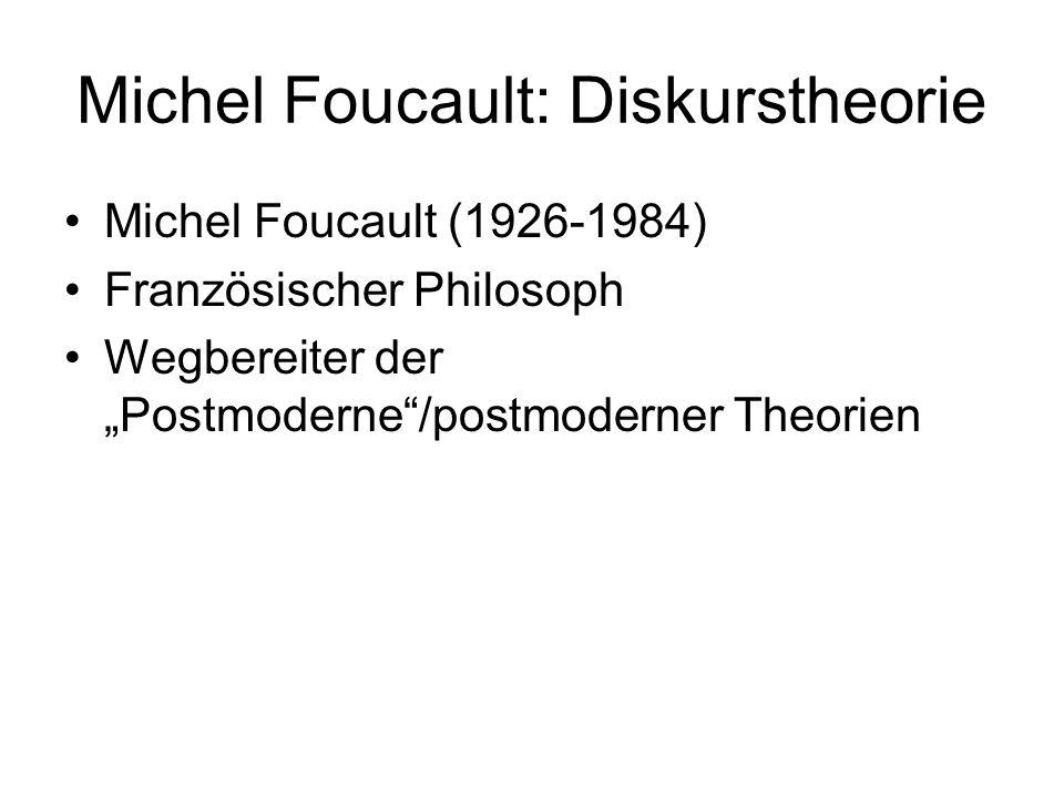 Michel Foucault: Diskurstheorie