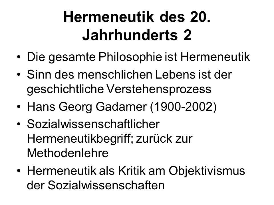 Hermeneutik des 20. Jahrhunderts 2