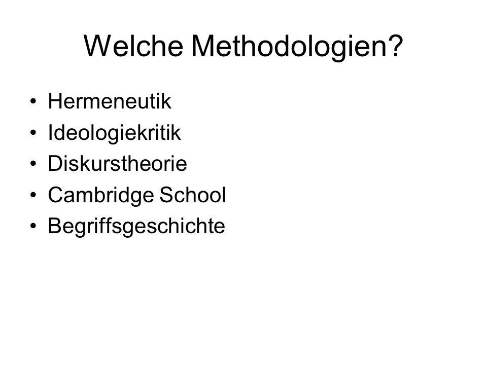 Welche Methodologien Hermeneutik Ideologiekritik Diskurstheorie