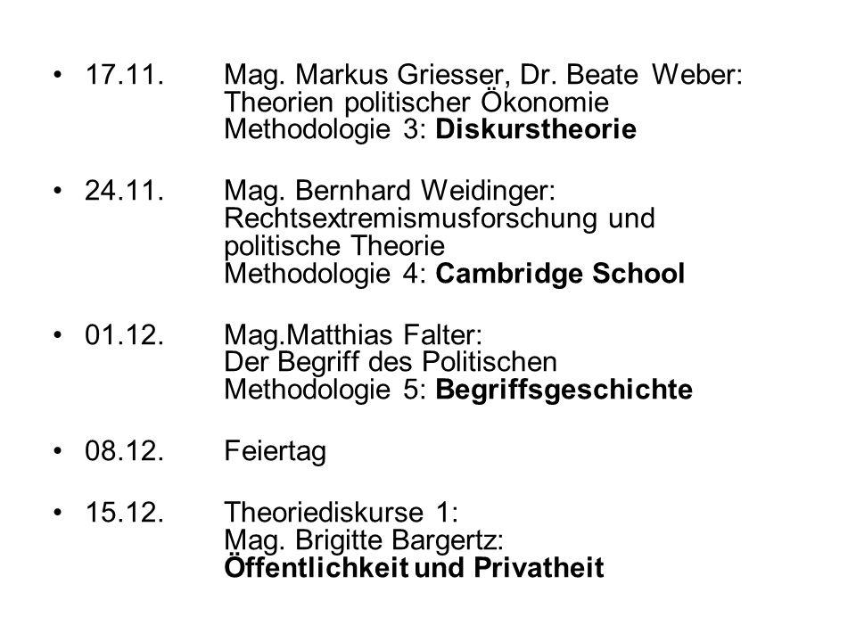 17. 11. Mag. Markus Griesser, Dr. Beate. Weber: