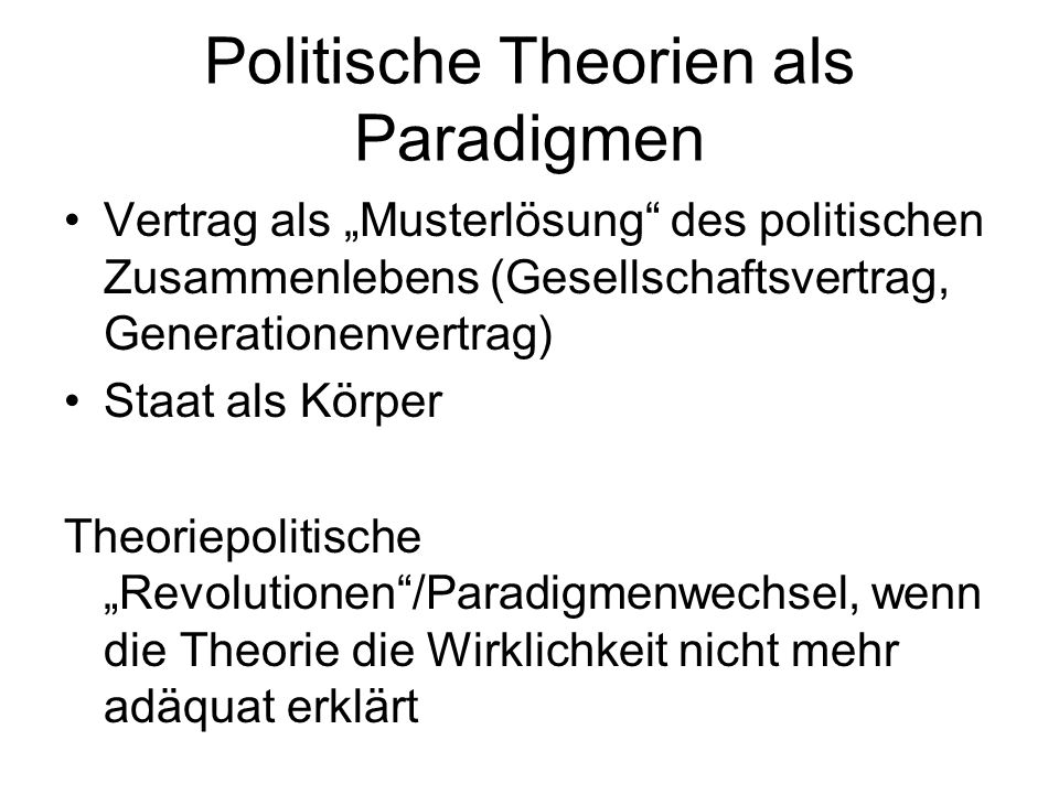 Politische Theorien als Paradigmen