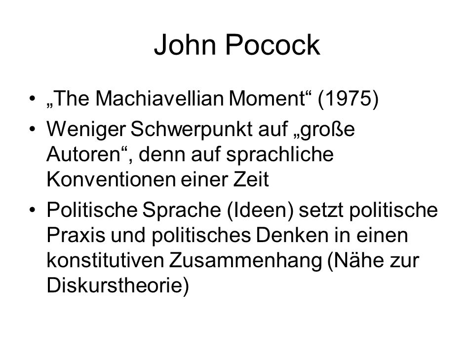 "John Pocock ""The Machiavellian Moment (1975)"