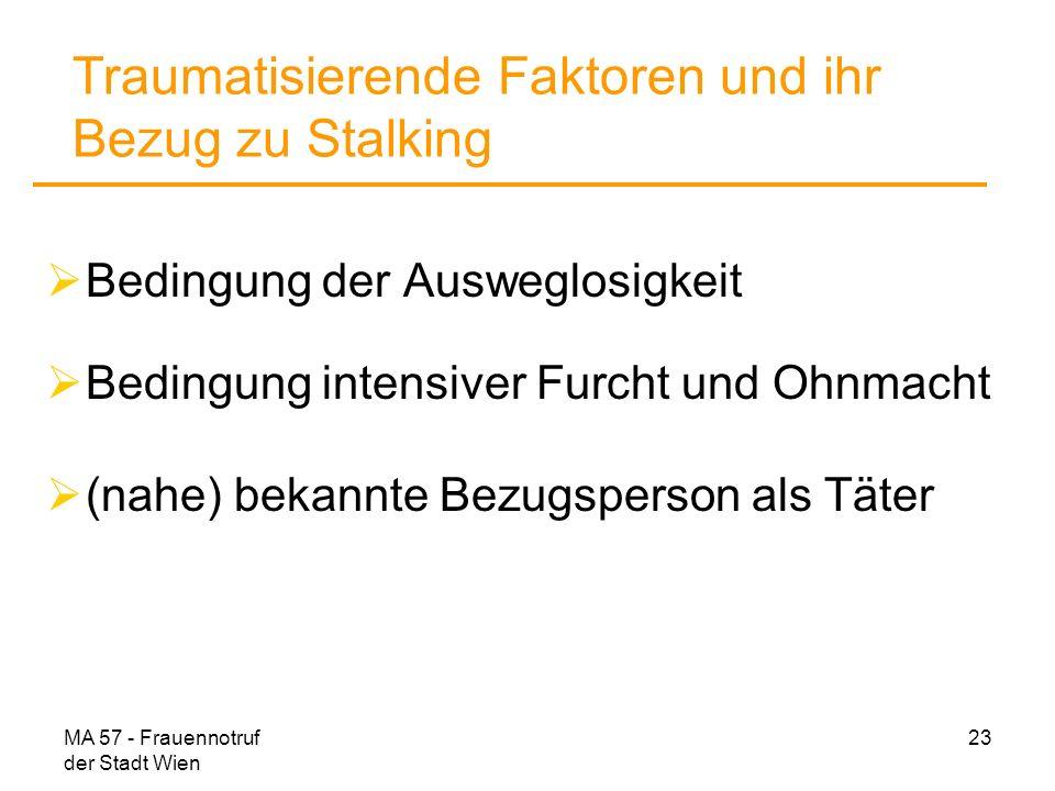 Traumatisierende Faktoren und ihr Bezug zu Stalking