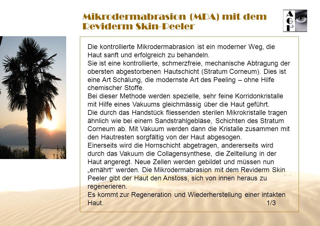 Mikrodermabrasion (MDA) mit dem Reviderm Skin-Peeler