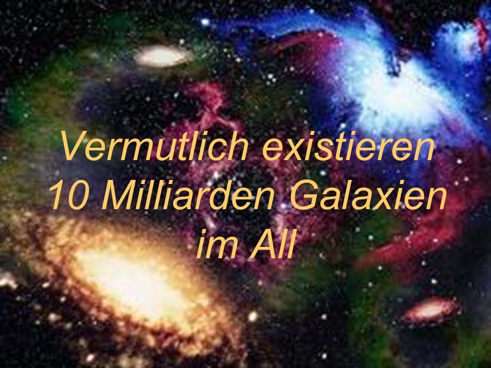 Vermutlich existieren 10 Milliarden Galaxien im All