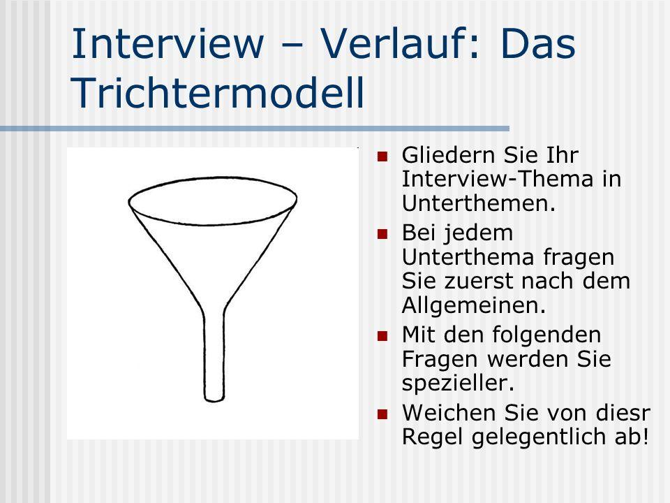 Interview – Verlauf: Das Trichtermodell