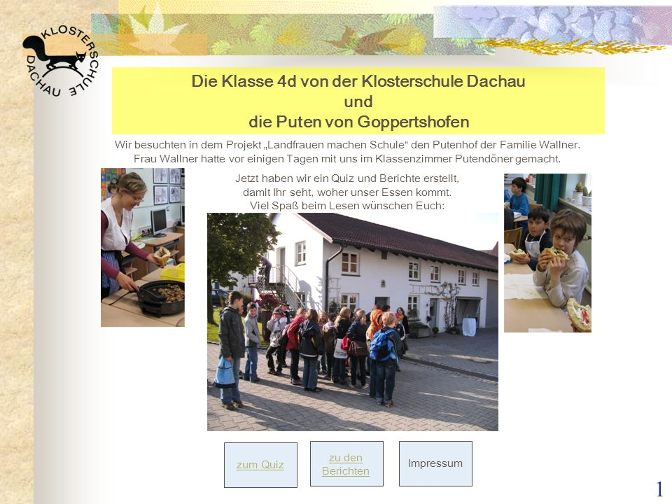 Die Klasse 4d von der Klosterschule Dachau und die Puten von Goppertshofen
