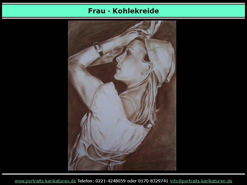 Frau · Kohlekreide www.portraits-karikaturen.de Telefon: 0221-4248059 oder 0170-8329741 info@portraits-karikaturen.de.