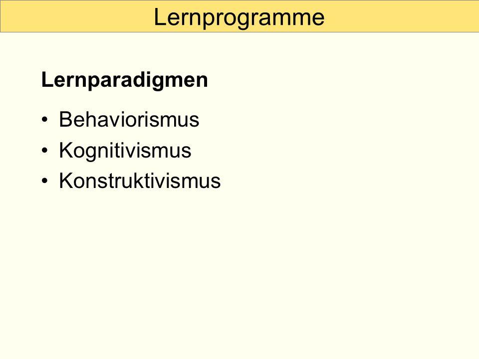 Lernprogramme Lernparadigmen Behaviorismus Kognitivismus