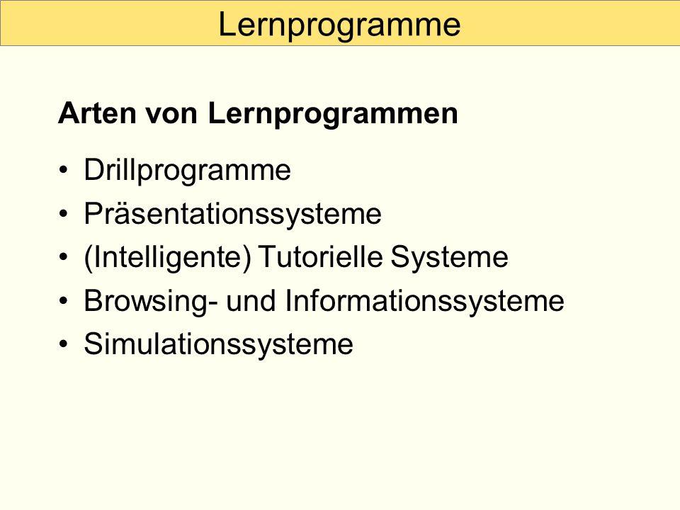 Lernprogramme Arten von Lernprogrammen Drillprogramme