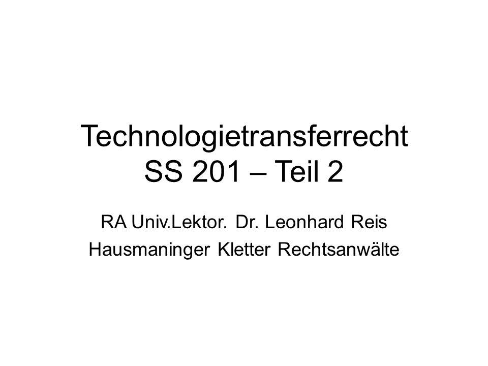 Technologietransferrecht SS 201 – Teil 2