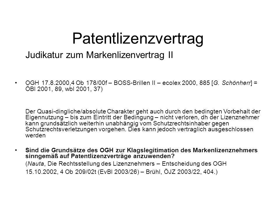 Patentlizenzvertrag Judikatur zum Markenlizenvertrag II