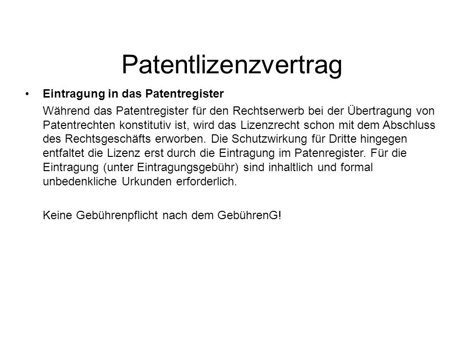 Patentlizenzvertrag Eintragung in das Patentregister