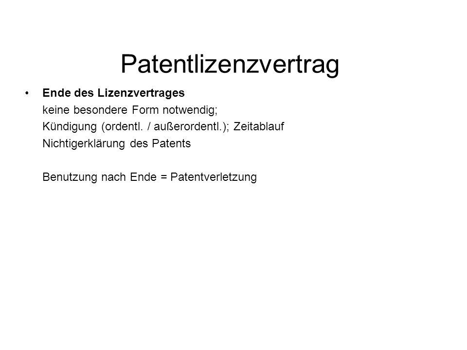 Patentlizenzvertrag Ende des Lizenzvertrages