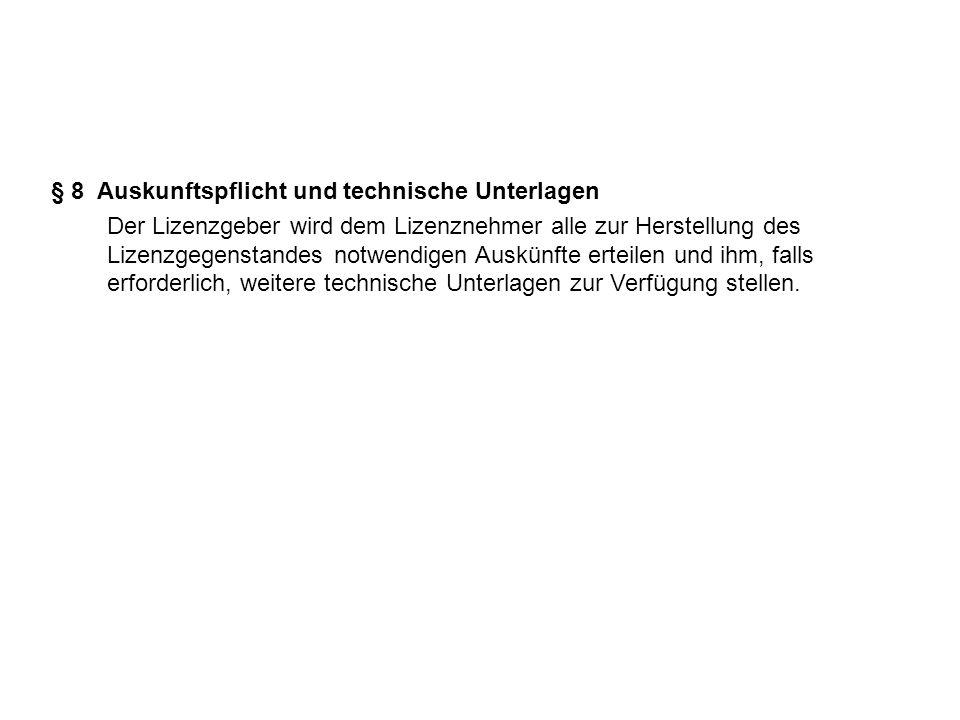 § 8 Auskunftspflicht und technische Unterlagen