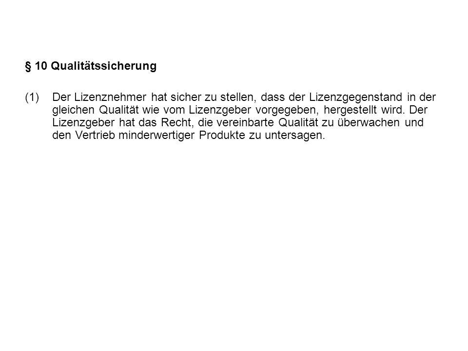 § 10 Qualitätssicherung