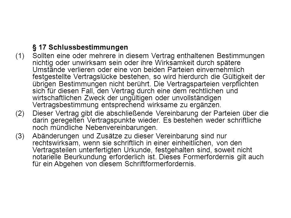§ 17 Schlussbestimmungen
