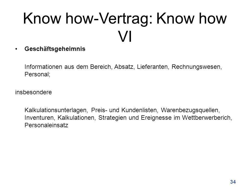 Know how-Vertrag: Know how VI