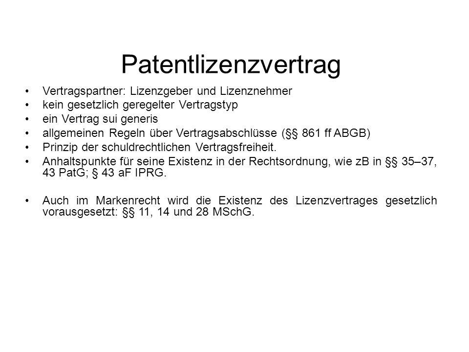 Patentlizenzvertrag Vertragspartner: Lizenzgeber und Lizenznehmer
