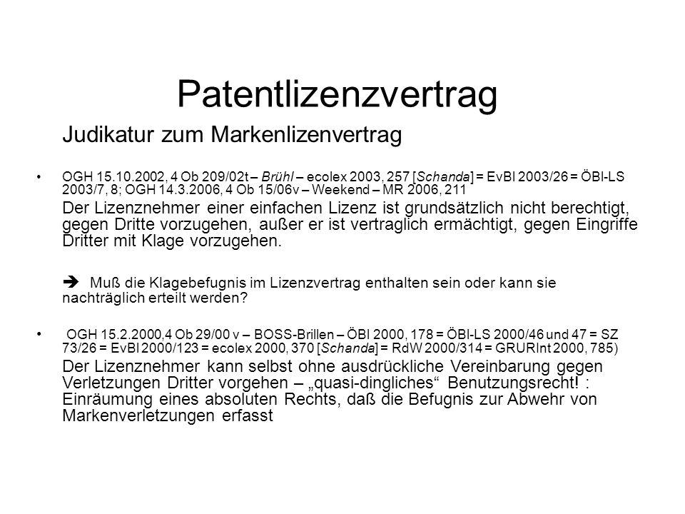 Patentlizenzvertrag Judikatur zum Markenlizenvertrag