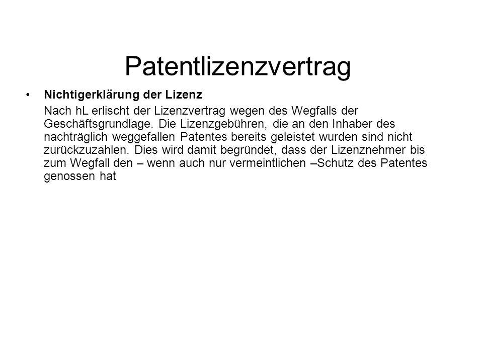 Patentlizenzvertrag Nichtigerklärung der Lizenz