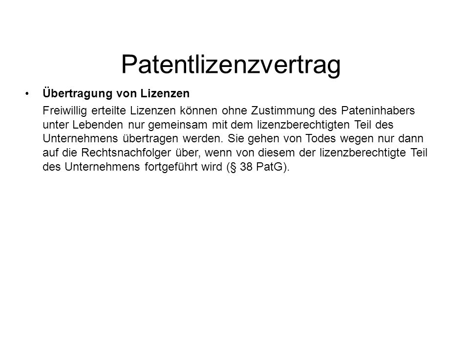 Patentlizenzvertrag Übertragung von Lizenzen