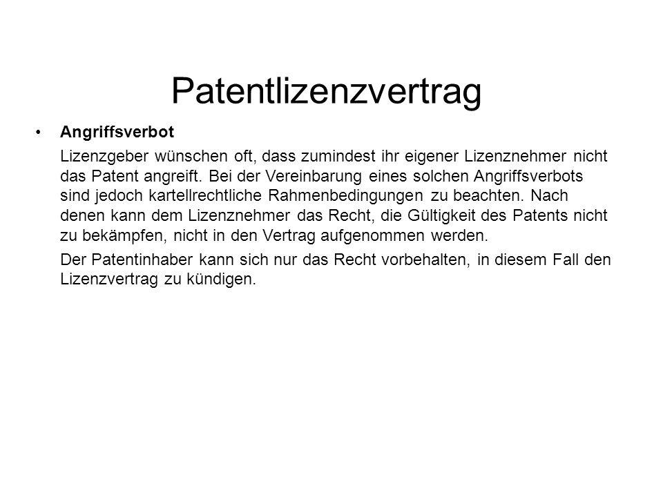 Patentlizenzvertrag Angriffsverbot