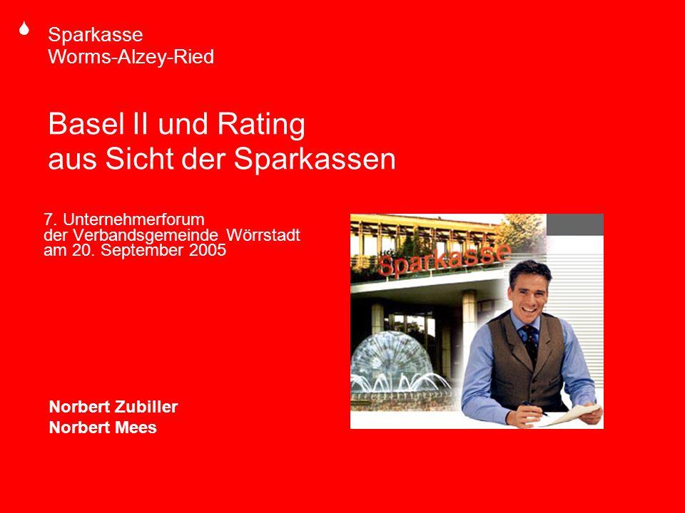 Basel II und Rating aus Sicht der Sparkassen