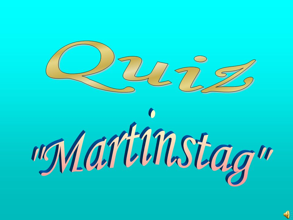 Quiz Martinstag