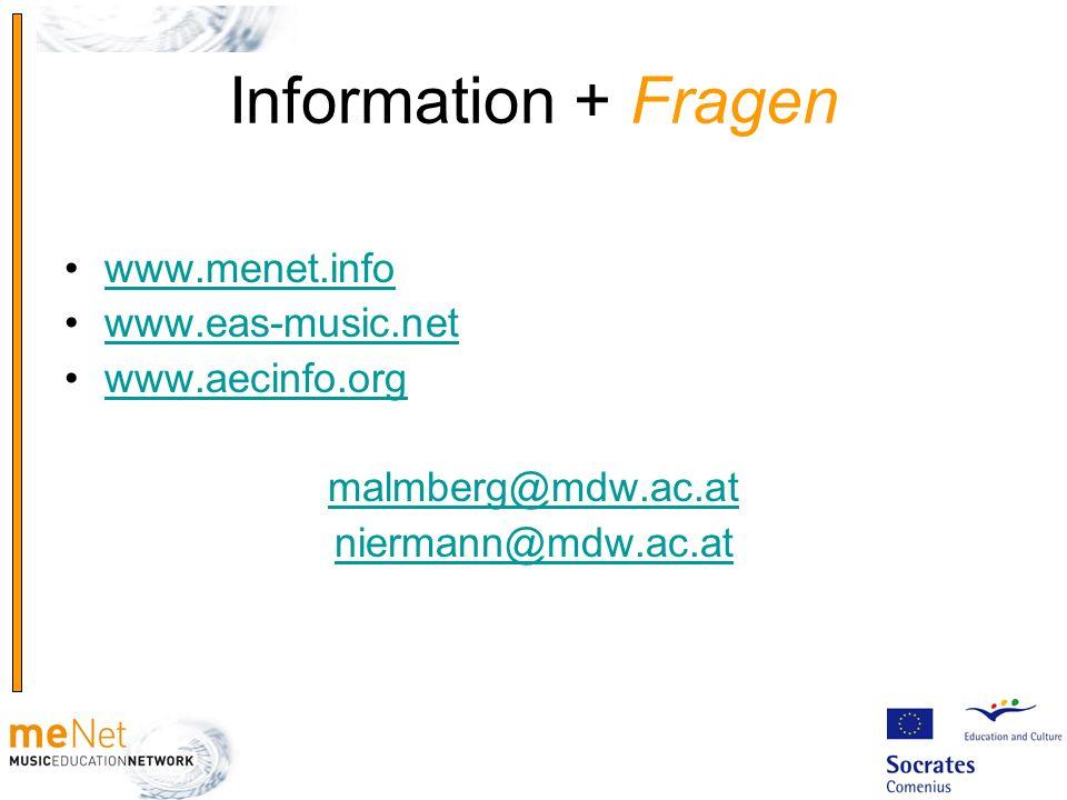 Information + Fragen www.menet.info www.eas-music.net www.aecinfo.org
