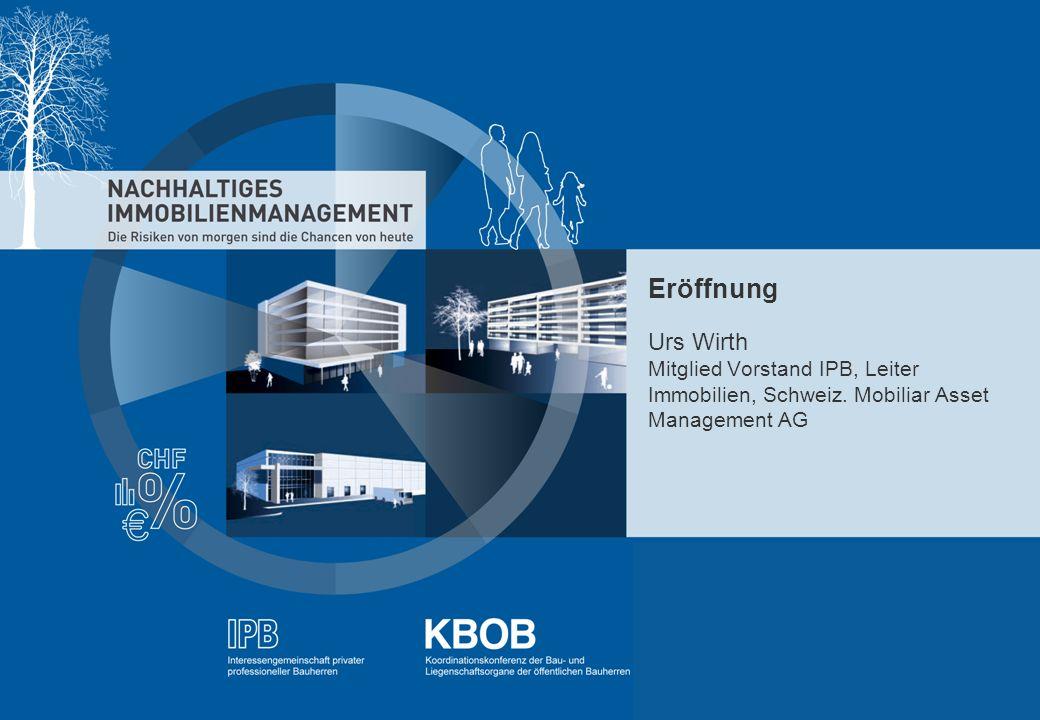 Eröffnung Urs Wirth Mitglied Vorstand IPB, Leiter Immobilien, Schweiz