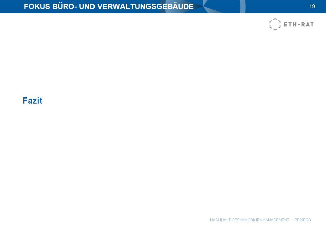 FOKUS BÜRO- UND VERWALTUNGSGEBÄUDE